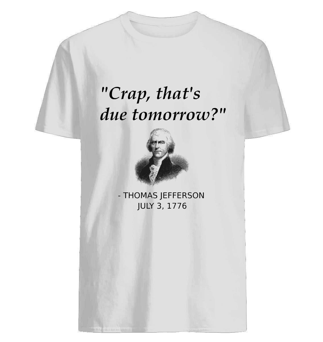 Funny Thomas Jefferson Independence Day Usa History 41 Shirts