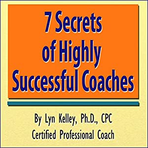 7 Secrets of Highly Successful Coaches Audiobook