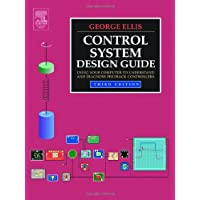 Control System Design Guide: Using Your Computer to Understand and Diagnose Feedback Controllers