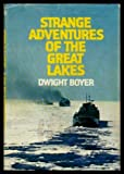 Strange Adventures of the Great Lakes, Dwight Boyer, 0396069967