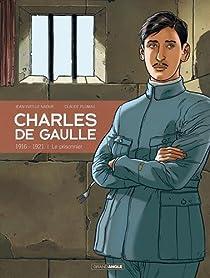 Charles de Gaulle, tome 1 : Le prisonnier (1916-1921) par Plumail