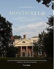 Thomas Jefferson at Monticello: Architecture, Landscape, Collections, Books, Food, Wine