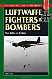 Luftwaffe Fighters and Bombers, Chris Goss, 0811707490