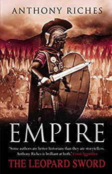 The Leopard Sword: Empire IV (Empire Series Book 4) by [Riches, Anthony]