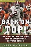 img - for Back on Top!: The Alabama Crimson Tide's 2015-16 Championship Football Season book / textbook / text book