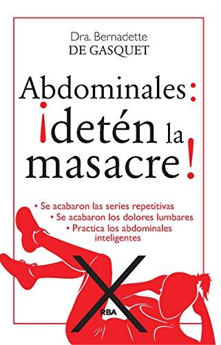 Descargar Libro Abdominales. ¡detén La Masacre! Bernadette De Gasquet
