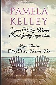 Quinn Valley Ranch Pamela Kelley: Three Book Collection (Sweet Family Saga Series)