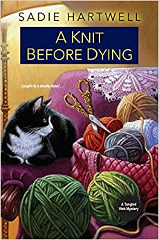 A Knit Before Dying (Tangled Web Mysteries)