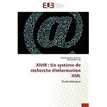 XIVIR UN SYSTEME DE RECHERCHE D INFORMATION
