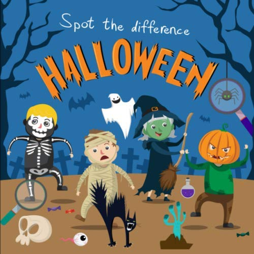 On The Spot Halloween Costumes (Spot the Difference - Halloween: A Fun Search and Solve Book for 3-6 Year)