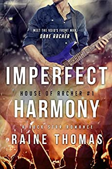 Imperfect Harmony (House of Archer Book 1) by [Thomas, Raine]