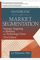 Handbook of Market Segmentation (Haworth Series in Segmented, Targeted, and Customized Market) Paperback