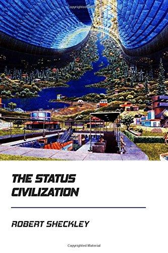 The Status Civilization [Didactic Press Paperbacks]