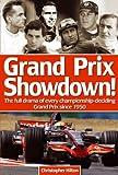Grand Prix Showdown!, Christopher Hilton, 1844257096
