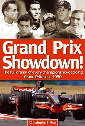 Grand Prix Showdown!: The Full Drama of Every Championship-Deciding Grand Prix Since 1950 PDF