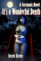 It's A Wonderful Death: A Fortannis Novel