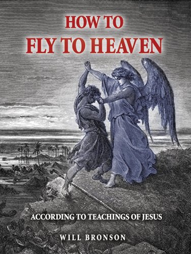 How to Fly to Heaven