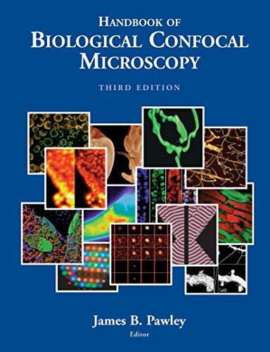 Handbook of Biological Confocal Microscopy
