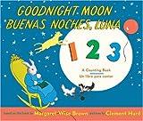 Image of Goodnight Moon 123/Buenas noches, Luna 123: A Counting Book/Un libro para contar