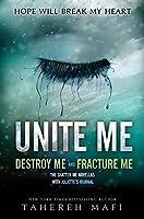 Unite Me (Shatter Me