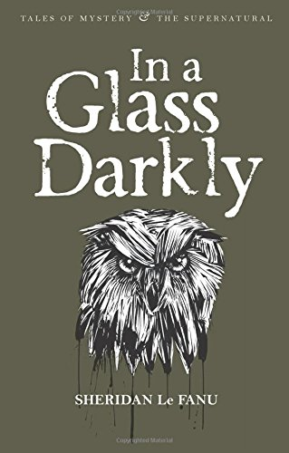 In a Glass Darkly (Tales of Mystery & the Supernatural) pdf epub
