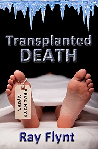 Transplanted Death by Ray Flynt ebook deal