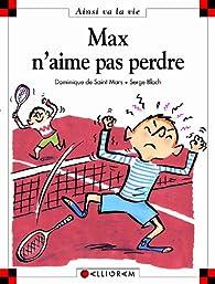 Max n'aime pas perdre par Saint-Mars