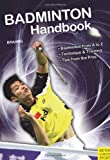 Badminton Handbook, Bernd-Vol Brahms, 1841262986