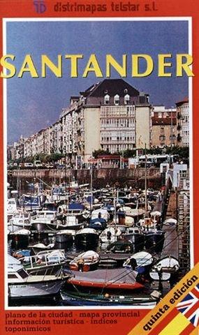 Santander  Plano De La Ciudad  Mapa Provincial  Informacion Turistica  Indices Toponimicos  Spanish Edition