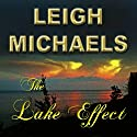 The Lake Effect Audiobook by Leigh Michaels Narrated by Erin Novotny