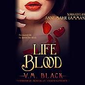 Life Blood | V. M. Black