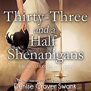 Thirty-Three and a Half Shenanigans Audiobook