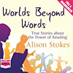 Worlds Beyond Words | Alison Stokes