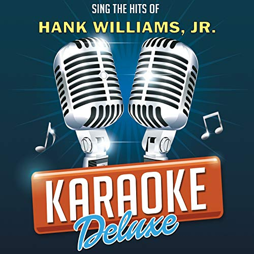 Hey, Good Lookin' (Originally Performed By Hank Williams, Jr.) [Karaoke Version] ()