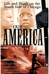 Our America: Life and Death on the South Side of Chicago by LeAlan Jones Lloyd Newman(1998-05-01) Paperback