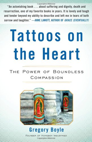 Tattoos on the Heart: The Power of Boundless Compassion]()