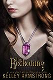 The Reckoning (Darkest Powers Book 3)