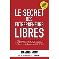 Le Secret des Entrepreneurs Libres