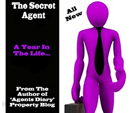 The Secret Agent - A Year In The Life by [Agent, Secret]