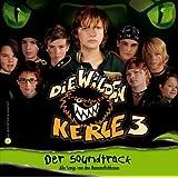 Die Wilden Kerle 3-der Soundtrack