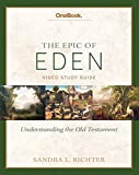 Epic of Eden: Understanding the Old Testament Study Guide
