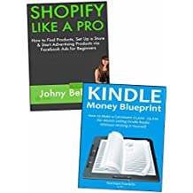 Earn Money Through Internet Marketing: Shopify E-commerce Training & eBook Publishing on Amazon