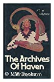 The Archives of Haven, Savarin, Julian J., 0312048165