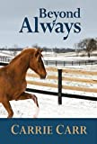 Beyond Always (Lex and Amanda Series Book 9)