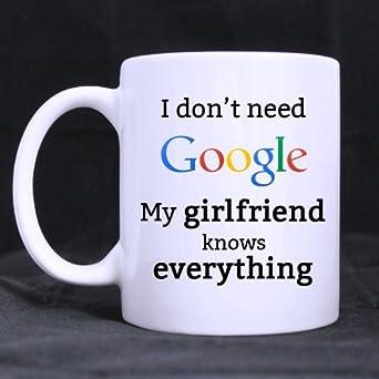 Amazon.com: Funny I Don t necesita Google mi novia lo sabe ...