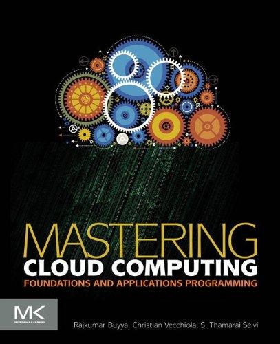 Mastering Cloud Computing: Foundations and Applications Programming Kindle Editon