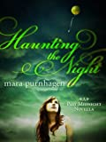 Haunting the Night (Past Midnight)