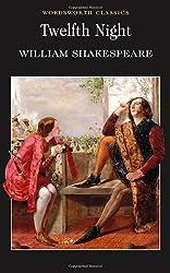 Twelfth Night : (Wordsworth Classics)