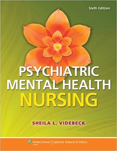 Lippincott CoursePoint for Psychiatric-Mental Health Nursing with Print Textbook Package Sixth Edition by Videbeck PhD RN, Sheila (2014)