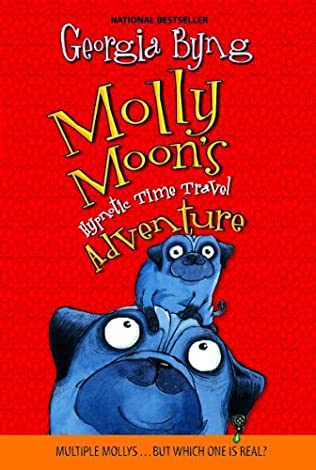 book cover of Molly Moon\'s Hypnotic Time Travel Adventure